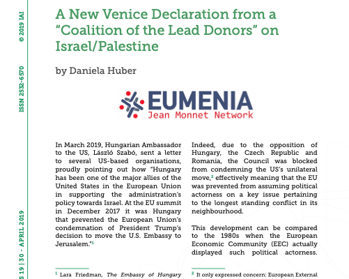 """New EUMENIA Policy Paper by Dr. Daniela Huber """"A New Venice Declaration from a """"Coalition of the Lead Donors"""" on Israel/Palestine"""""""