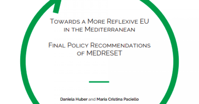 "New policy recommendation of MEDRESET: ""Towards a More Reflexive EU in the Mediterranean"""