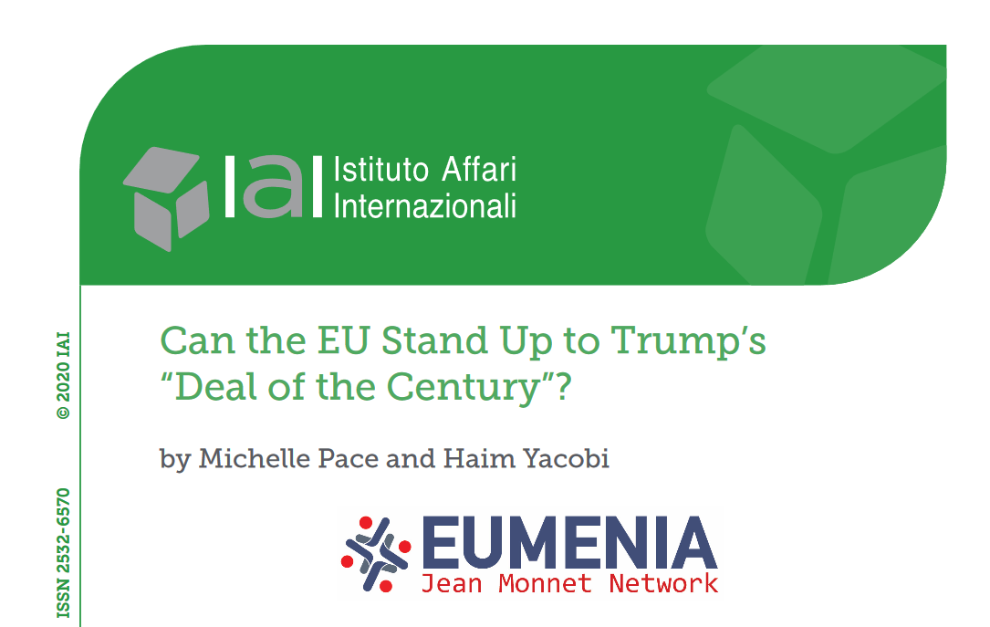 "New article by Dr. Michelle Pace and Dr. Haim Yacobi ""Can the EU Stand Up to Trump's ""Deal of the Century""?"""