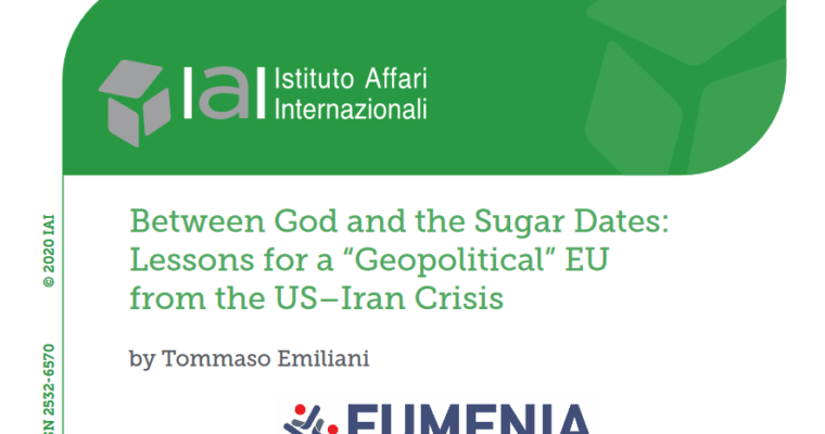 "New article by Tommaso Emiliani ""Between God and the Sugar Dates: Lessons for a ""Geopolitical"" EU from the US–Iran Crisis"""