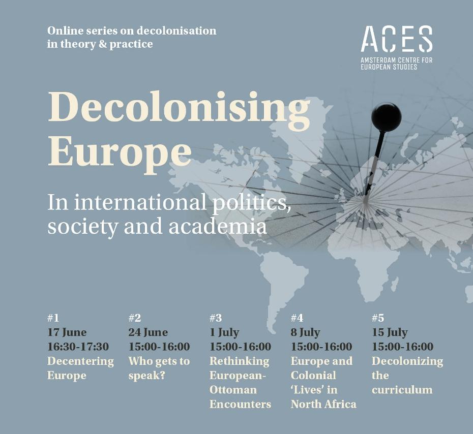"Online Lecture Series ""Decolonising Europe"" by Dr. Beste Isleyen and Dr. Tasniem Anwar, #1 (17 June- 15 July 2020)"
