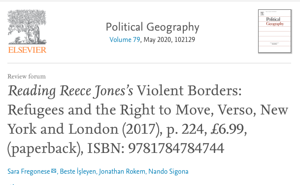 """New article by Dr Beste İşleyen """"Reading Reece Jones's Violent Borders: Refugees and the Right to Move"""" in Political Geography"""