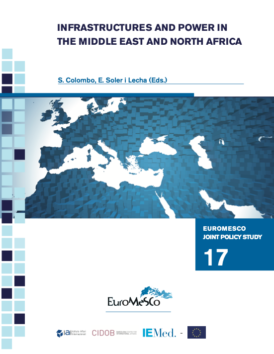 """Report on """"Infrastructures and Power in the Middle East and North Africa"""", published by the The Istituto Affari Internazionali (IAI)"""