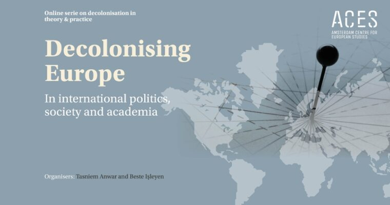 "Online Lecture Series ""Decolonising Europe""​ Part 2# (September-November 2020) was organised by Dr Beste Isleyen"
