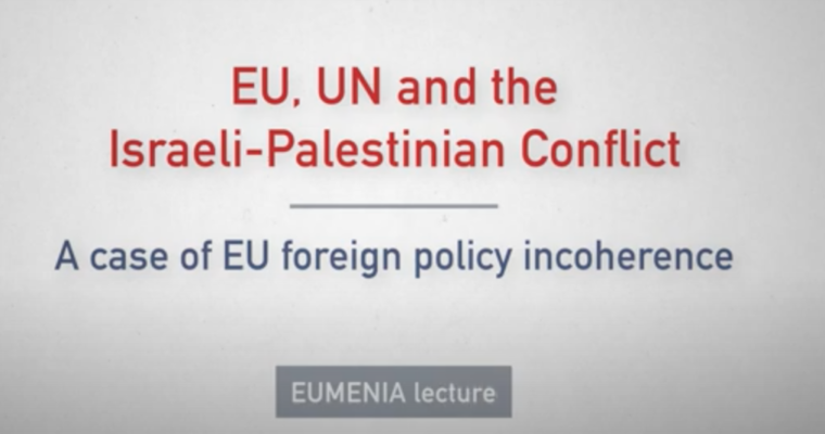"EUMENIA Lecture ""The EU, UN and the Israeli Palestinian conflict"" is now available on youtube!"