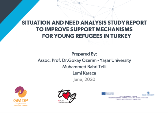 """New report by Gökay Özerim """"Situation and Need Analysis Study Report to Improve Support Mechanisms For Young Refugees in Turkey"""""""