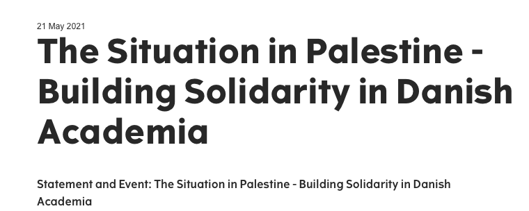 Statement and Event: The Situation in Palestine – Building Solidarity in Danish Academia, Roskilde University (RUC)