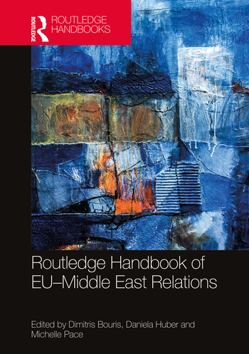 Exciting news! The first edition of the Routledge Handbook of EU–Middle East Relations, is available for pre-order.