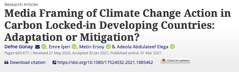 """New Publication by Emre İşeri """"Media Framing of Climate Change Action in Carbon Locked-in Developing Countries: Adaptation or Mitigation?"""""""