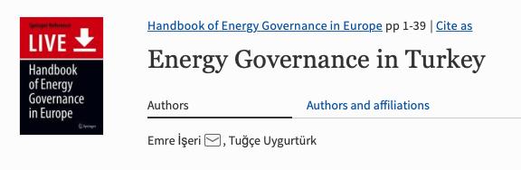 "New Book Chapter by Prof.İşeri E., Uygurtürk T. (2021). ""Energy Governance in Turkey""."