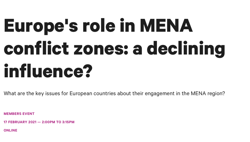 """Chatham House Event with Dr Daniela Huber and Prof Michelle Pace : """"Europe's role in MENA conflict zones: a declining influence?""""."""